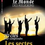 «Judaïsme. Une mosaïque de sensiblité» (Le Monde des Religions, hors-série n°22, «Les Sectes», juin 2014)